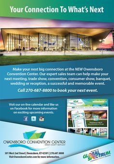 Ad for the Owensboro Convention Center. Published in the Owensboro Chamber Magazine.