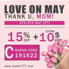 ‪#‎Dyhair777‬'s Mother's Day Sale has been started !!  Many hot sale products up to 15% off !! Extra $10 off  Code:---191622---can help u save more $$$. Sale time: 4th-8th.May.2016 . Website:  www.dyhair777.cfom #Dyhair #humanhair #hairextension #virginhair #beauty #fashion #hair #hairstyle #code #mothersdayslae #bigsale