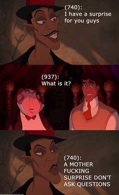 Shut up I ask the questions around here. (Disney Gents from last night) Disney Jokes, Disney Cartoons, Disney And Dreamworks, Disney Pixar, Stupid Funny Memes, Hilarious, Texts From Last Night, Movie Facts, Disney Magic