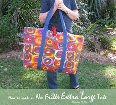 No Frills Extra Large Tote TUTORIAL... Make a large carry bag. It's easy! This tutorial gives step by step directions ~ Threading My Way