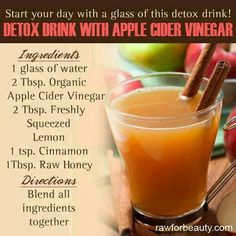 Detox drink with apple cider vinegar. ACV is a natural detoxifer. This drink promotes colon cleansing, clear bright skin, energy and antibacterial/antifungal. One in the morning one at night for a month does wonders! Detox drink with apple cider Vinegar Detox Drink, Apple Cider Vinegar Detox, Organic Apple Cider Vinegar, Vinegar Cleanse, Vinegar Diet, Acv Diet, Unfiltered Apple Cider Vinegar, Healthy Detox, Healthy Drinks