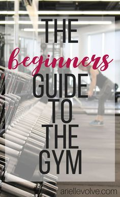 Getting started in the gym for the first time can be a little overwhelming, especially if you're new. This beginners guide to the gym will help you prepare for that first day.