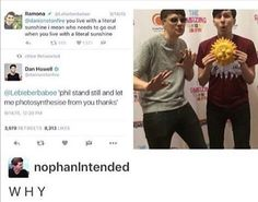 Dan and Phil: Phan isnt real! Everyone else: Good luck convincing us with tweets like these!