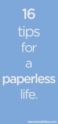 16 Tips for a Paperless Life