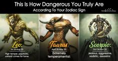 This Is How Dangerous You Truly Are According To Your Zodiac Sign