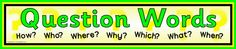 English teacher: Question words