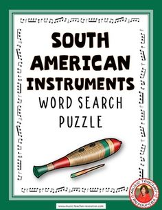 South American Instruments Word Search Puzzle This Word Search Puzzle contains…