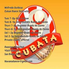 Cuban Dance Instructors in San Diego  Here is a work-in-progress  schedule  of Cuban Dance Classes (on a drop-in basis) in the San Diego are...