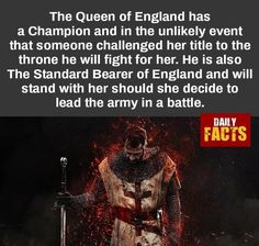 Champion of the Queen of England - FunSubstance Wierd Facts, Wtf Fun Facts, Random Facts, Crazy Facts, Weird, Writing Help, Writing Prompts, Writing Tips, Funny Photos