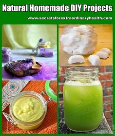 Extraordinary Natural Homemade DIY Projects for Healthy Living