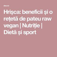 Hrișca: beneficii și o rețetă de pateu raw vegan | Nutriție | Dietă și sport Raw Vegan, Leaf Vegetable