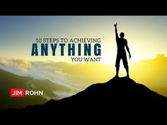 Jim Rohn - 10 Steps to Achieving Anything You Want (Jim Rohn Personal Development) - YouTube