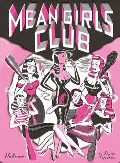 Mean Girls Club by Ryan Heshka (in English). Borrowed it from the Copenhagen city library. Finished it 23rd May.