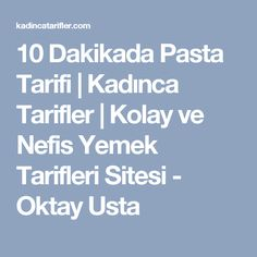 10 Dakikada Pasta Tarifi | Kadınca Tarifler | Kolay ve Nefis Yemek Tarifleri Sitesi - Oktay Usta Turkish Salad, Turkish Tea, Diet Recipes, Cooking Recipes, Tea Time Snacks, Mini Cheesecakes, Breakfast Items, Turkish Recipes, Dessert