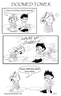 IDK because it would be a terrible mistake to make. Dobby's death scene is sad and then. DT - A freed elf Snape Harry Potter, Harry Potter Comics, Severus Snape, No Muggles, Attic, Elf, Anime Art, Marvel, Deviantart