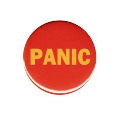 Press The Panic Button Badge Pin Fun Joke by AlienAndEarthling