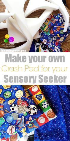 Easy way to make your own Sensory Crash Pad | ilslearningcorner.com