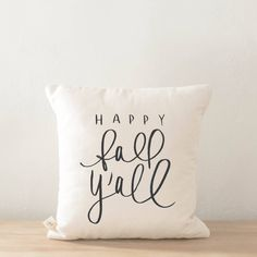 Throw Pillow - Happy Fall Y'all, calligraphy, home decor, fall decor, housewarming gift, cushion cover, throw pillow, seasonal pillow by PCBHome on Etsy https://www.etsy.com/listing/536343768/throw-pillow-happy-fall-yall-calligraphy