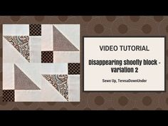 Video tutorial: disappearing shoofly block – variation 2 | Sewn Up