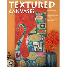 Textured Canvases - When paint and texture meet, the dimensional effects are simply delightful! Discover the interesting effects you'll get when you add a variety of media to your paintings. For example, you can fashion a bold and graceful lily with canvas, wire, and beads. Add special effects to painted flowers with swirls of ordinary craft glue. Let simple modeling paste help you build a cityscape. And celebrate your appreciation of someone special with a collage of photographs, scrapbook…