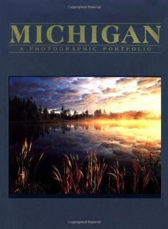 Michigan: A Photographic Portfolio Book, http://www.amazon.com/dp/1563137607/ref=cm_sw_r_pi_awd_NsOqsb14NCMPP