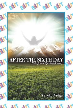 "See the Tweet Splash for ""After the Sixth Day"" by Trinka Polite on BookTweeter #bktwtr"