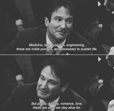 quote, robin williams, and dead poets society image Motivacional Quotes, Great Quotes, Quotes To Live By, Life Quotes, Inspirational Quotes, Best Movie Quotes, Good Will Hunting Quotes, Style Quotes, Super Quotes