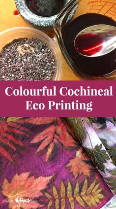 Dyeing with a natural Cochineal dye prior to eco printing to create the most amazing colours imaginable! Complete tutorial with pictures!