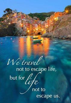 #travel #quote No viajamos para escapar de la vida, sino para que la vida no se nos escape