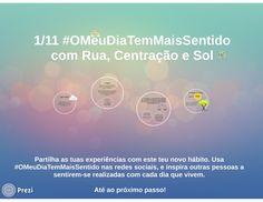 [1/11] #OMeuDiaTemMaisSentido com Centração, Rua e Sol by Filipe Vieira via slideshare