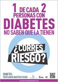 Cartel 2. Campaña del Día Mundial de la Diabetes 2013: 1 de cada 2 personas con diabetes no saben que la tienen. ¿Corres riesgo?