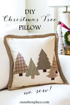 No Sew Christmas Tree Pillow | Quick and easy tutorial that includes 3 templates for making the trees. Make this Christmas craft in under an hour!