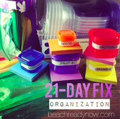 21-Day Fix Preparation - Get Organized - Tips, ideas, foods