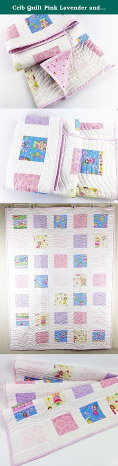 "Crib Quilt Pink Lavender and Blue Fairy Princess 32"" x 42"" Baby Girl. Simple patchwork quilt with lavender, pink, blue, yellow, green prints of fairy princesses, frogs, flowers, and butterflies with solid white. Backing is a pink print. Machine quilted with a wavy pattern. Hand finished double binding is a pink and white stripe. Hand made in my studio using premium materials to last...not to end up in the landfill after a few washings. Size is 32"" x 42"". Washable. Finished and ready to…"