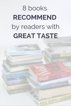 8 books recommended by readers with great taste. - Modern Mrs. Darcy