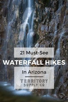 21 Must-See Waterfall Hikes in Arizona: Here�s a look at some of AZ�s most popular falls accessible by hiking and backpacking. It�s not an exhaustive list, and we�ve purposely excluded the falls in Havasupai to focus on the Copper State�s lesser-known gem
