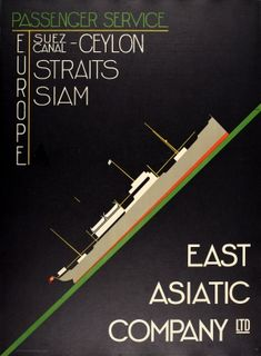 East Asiatic Company Shipping Passenger Service 1930s - original vintage cruise travel poster advertising passenger services with the East Asiatic Company Ltd Europe Suez Canal Ceylon (Sri Lanka) Straits Siam (Thailand) listed on AntikBar.co.uk Railway Posters, Galleries In London, Guest Speakers, Cruise Travel, Advertising Poster, Vintage Travel Posters, Sri Lanka, 1930s, Sailing
