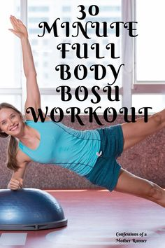 A full body 30 minute Bosu workout you can do at home or at the. Informations About Full Body Bosu Strength Training For Beginners, Strength Training For Runners, Strength Workout, Bosu Workout, Toning Workouts, At Home Workouts, Bike Workouts, Circuit Workouts, Swimming Workouts