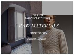 Trend Subscribers:  RAW MATERIALS (FW21/22) Mood Images, Raw Materials, Print Patterns, Website, Inspiration, Biblical Inspiration, Inhalation, Motivation