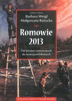 Weigl Barbara - Romowie 2013