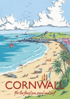 Cornwall by Kelly Hall. Massive range of art prints, posters & canvases. Quality UK framing & Money Back Guarantee! Vintage Films, Vintage Prints, Cornwall Beaches, Illustrations Vintage, Seaside Art, British Travel, Railway Posters, Holiday Pictures, Poster Prints