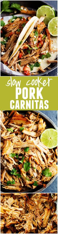 Slow Cooker Pork Carnitas - The best carnitas that you will ever make in your slow cooker! Full of amazing flavor!