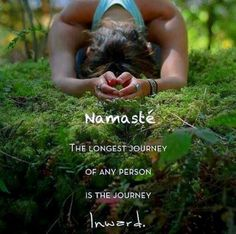 #Namasté  The longest #journey of any person is the journey inward.  #Namaste - http://ift.tt/1oNRVdq