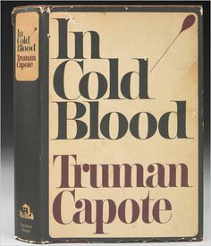 """Truman Capote's """"In Cold Blood""""."""