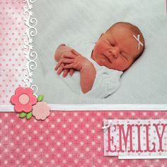 Scrap booking layouts for baby girls | CTMH | Scrapbook Snippets: Baby Girl Layout