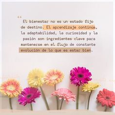 La imagen puede contener: flor y texto Inspirational Phrases, Motivational Phrases, Favorite Quotes, Best Quotes, Love Quotes, Cool Words, Wise Words, Al Anon, Spanish Quotes