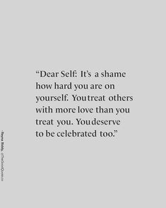 Thank you for this wonderful reminder. Dear Self, Self Love, Lifestyle Changes, Life Goals, Motivationalquotes, Life Lessons, Life Quotes, Cards Against Humanity, Inspire