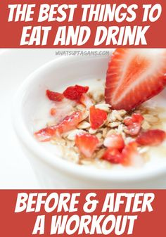 A great list of food to eat before and after a workout, as well as what to drink before and after exercising. #DrinkDripDrop #AD