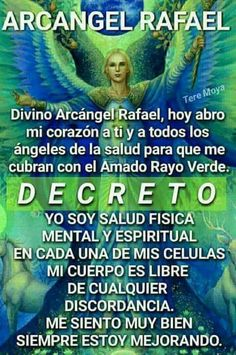 Arcángel Rafael Catholic Prayer For Healing, Spiritual Prayers, Prayers For Healing, Spiritual Messages, Catholic Prayers, Archangel Raphael Prayer, Archangel Prayers, Holy Spirit Prayer, God Prayer