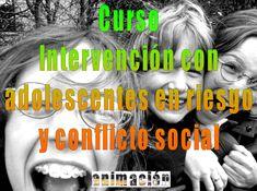 Intervencion con adolescentes en riesgo y conflicto social | Cursos de Psicología  http://www.cursos-psicologia.com/cursos/intervencion-con-adolescentes-en-riesgo-y-conflicto-social/